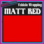 2M X 1520mm VEHICLE CAR VAN WRAP MATT RED FINISH CAR STYLING GRAPHICS